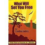 What Will Set You Free ~ Cynthia James