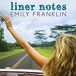 Liner Notes | Emily Franklin