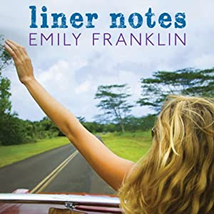 Liner Notes | [Emily Franklin]