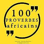 100 proverbes africains |  auteur inconnu