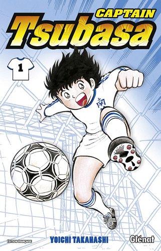 Captain Tsubasa n° 1 Tsubasa, prends ton envol !