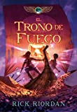 Rick Riordan El trono de fuego / The Throne of Fire (Las Cronicas De Kane / the Kane Chronicles)