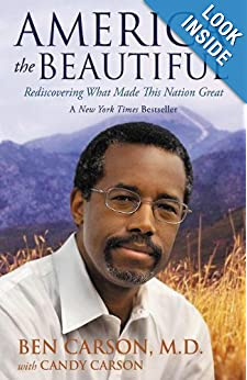 America the Beautiful -  Ben Carson M.D.