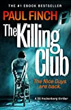 Paul Finch The Killing Club (Ds Heckenburg)