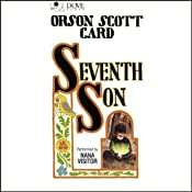 Seventh Son: The Tales of Alvin Maker, Book 1 | [Orson Scott Card]