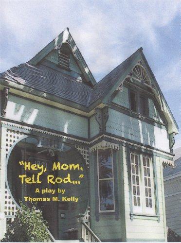 hey-mom-tell-rod-english-edition