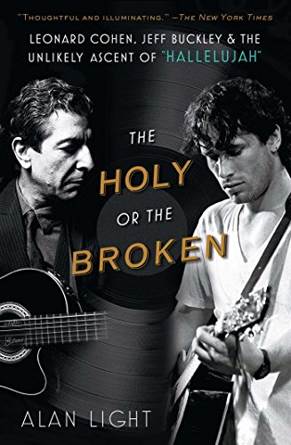 the-holy-or-the-broken-leonard-cohen-jeff-buckley-and-the-unlikely-ascent-of-hallelujah-english-edit