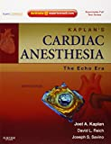 img - for Kaplan's Cardiac Anesthesia: The Echo Era: Expert Consult Premium Edition - Enhanced Online Features and Print, 6e (Expert Consult Title: Online + Print) book / textbook / text book