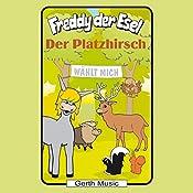 Der Platzhirsch (Freddy der Esel 53) | Olaf Franke, Tim Thomas