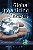 img - for Global Organizing Designs (Hc) (LMX Leadership) book / textbook / text book