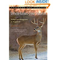 White-Tailed Deer Habitat: Ecology and Management on Rangelands (Perspectives on South Texas, sponsored by Texas...