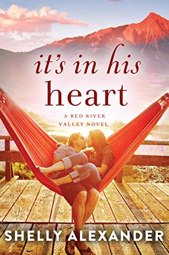 It's In His Heart (A Red River Valley Novel)