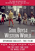 Spandau Ballet - Soul Boys of the Western World