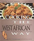 Cooking the West African Way (Easy Menu Ethnic Cookbooks)