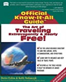 img - for The Art of Traveling Extravagantly, and Nearly Free! (Fell's Official Know-It-All Guides) book / textbook / text book