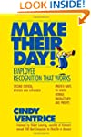 Make Their Day!: Employee Recognition...