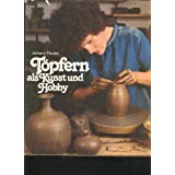 Fricke T�pfern als Kunst und Hobby, 132 Seiten, toll bebildert, Kochsverlag o J, Gro�band