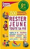 echange, troc Catherine Maillard, Patricia Riveccio - 1500 conseils et astuces pour rester jeune toute sa vie