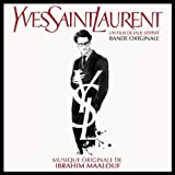 Yves Saint Laurent : bande originale du film de Jalil Lespert | Maalouf, Ibrahim (1980-....)