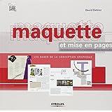 Maquette et mise en pages : Les bases de la conception graphiquepar David Dabner