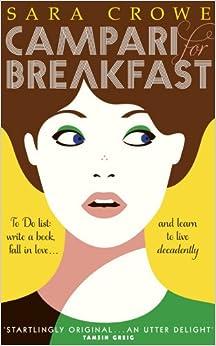 Campari a colazione di Sara Crowe