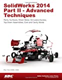 img - for SolidWorks 2014 Part II - Advanced Techniques book / textbook / text book