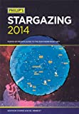 Philip's Stargazing 2014: Month-by-month guide to the northern night sky Heather Couper