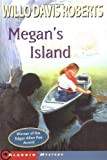 Megan's Island (0689713878) by Roberts, Willo Davis