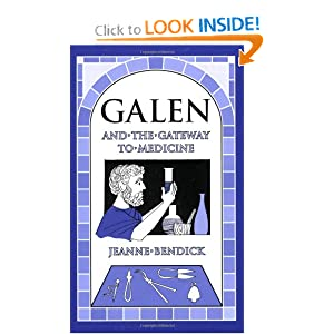 Galen and the Gateway to Medicine (Living History Library)