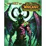 The Art of World of Warcraft. The Burning Crusade Anon.