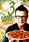 River Cottage - Hugh's Three Good Things [DVD]