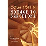 Homage to Barcelonaby Colm Toibin