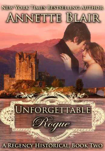 Unforgettable Rogue (The Rogues Club, Book Two)