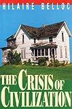 The Crisis Of Civilization