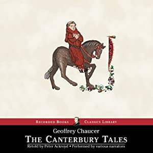The Canterbury Tales: A Retelling | [Peter Ackroyd]