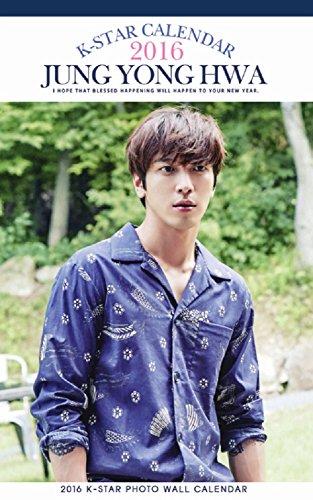 JUNG YONG HWA (チョン・ヨンファ / CNBLUE) グッズ - 2016年 (平成28年) 壁掛けカレンダー (2016 K-STAR PHOTO WALL CALENDAR)
