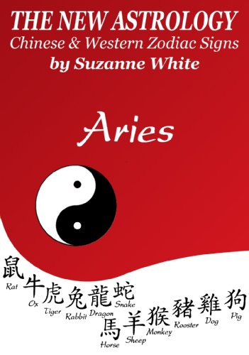 ASTROLOGY - CHINESE AND WESTERN ZODIAC SIGNS (THE NEW ASTROLOGY BY SUN