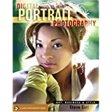 Digital Portrait Photography: Art, Business & Style (A Lark Photography Book) ~ Steve Sint