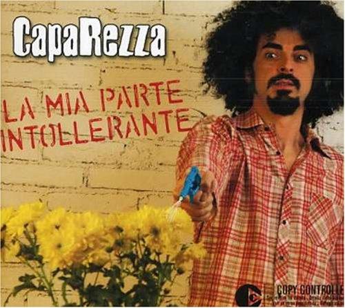 Caparezza - La Mia Parte Intollerante - Zortam Music
