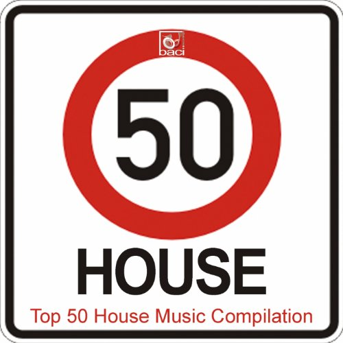 Top 50 House Music Compilation (50 Best House, Deep House, Tech House Hits)