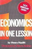 Economics in One Lesson: 50th Anniversary Edition