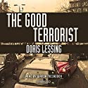 The Good Terrorist (       UNABRIDGED) by Doris Lessing Narrated by Wanda McCaddon