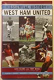 img - for The Essential History of West Ham FC book / textbook / text book