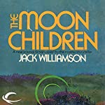 The Moon Children | Jack Williamson