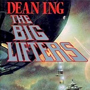 The Big Lifters | [Dean Ing]