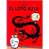 Las Aventuras de Tintin: El Loto Azul (Spanish edition of The Blue Lotus)