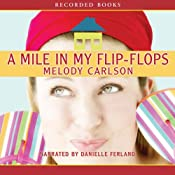A Mile in My Flip-Flops | [Melody Carlson]