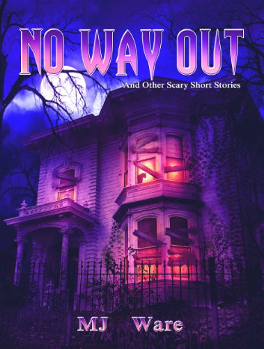 No Way Out - And Other Scary Short Stories