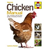 Chicken Manual: The Complete Step-by-step Guide to Keeping Chickensby Laurence Beeken