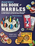 img - for Everett Grist's Big Book of Marbles 4th Edition book / textbook / text book